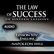 The Law of Success, Lesson XIV: Failure (Unabridged) audiobook download