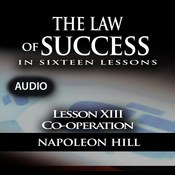 The Law of Success, Lesson XIII: Cooperation (Unabridged) audiobook download