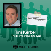 Tim Kerber - The Membership Site King: Conversations with the Best Entrepreneurs on the Planet audiobook download