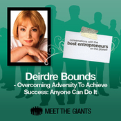 Deirdre Bounds - Overcoming Adversity to Achieve Success: Conversations with the Best Entrepreneurs on the Planet audiobook download