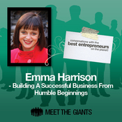 Emma Harrison - Building a Successful Business from Humble Beginnings: Conversations with the Best Entrepreneurs on the Planet audiobook download