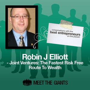 Robin-j-elliott-joint-ventures-the-fastest-risk-free-route-to-wealth-conversations-with-the-best-entrepreneurs-on-the-planet-audiobook