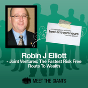Robin J. Elliott - Joint Ventures: The Fastest Risk Free Route to Wealth: Conversations with the Best Entrepreneurs on the Planet audiobook download