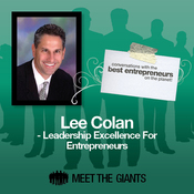Lee Colan - Leadership Excellence for Entrepreneurs: Conversations with the Best Entrepreneurs on the Planet audiobook download