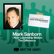Mark Sanborn - How Leadership Makes the Difference: Conversations with the Best Entrepreneurs on the Planet audiobook download