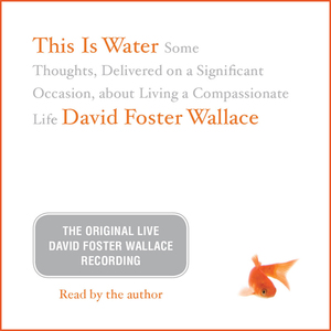 This-is-water-the-original-david-foster-wallace-recording-audiobook