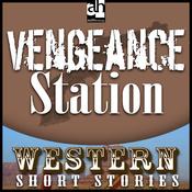 Vengeance Station (Unabridged) audiobook download