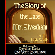 The Story of the Late Mr. Elvesham (Unabridged) audiobook download