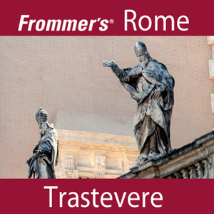 Frommers-rome-trastevere-walking-tour-audiobook