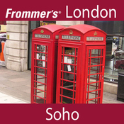 Frommer's London: Soho Walking Tour audiobook download