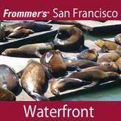Frommer's San Francisco: Waterfront Walking Tour audiobook download