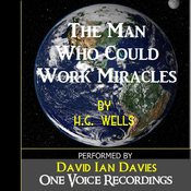 The Man Who Could Work Miracles (Unabridged) audiobook download