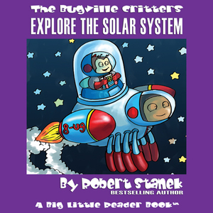 The-bugville-critters-buster-explores-the-solar-system-buster-bees-adventure-series-book-13-unabridged-audiobook