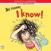 I Know! (Unabridged) audiobook download