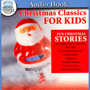 Christmas Classics for Kids (Unabridged) audiobook download