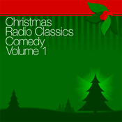 Christmas Radio Classics: Comedy Vol. 1 audiobook download