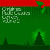 Christmas Radio Classics: Comedy Vol. 2 audiobook download