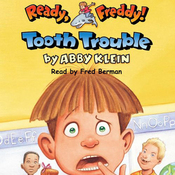 Ready, Freddy: Tooth Trouble (Unabridged) audiobook download