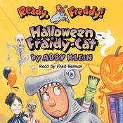 Ready, Freddy: Halloween Fraidy-Cat (Unabridged) audiobook download