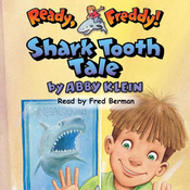 Ready, Freddy: Shark Tooth Tale (Unabridged) audiobook download