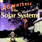 Adventures in the Solar System: Planetron and Me (Unabridged) audiobook download