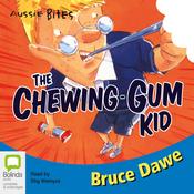 Aussie Bites: The Chewing Gum Kid (Unabridged) audiobook download