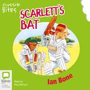 Aussie Bites: Scarlett's Bat (Unabridged) audiobook download