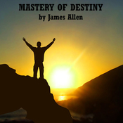 Mastery of Destiny (Unabridged) audiobook download