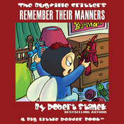The Bugville Critters: Buster and His Friends Remember Their Manners: Buster Bee's Adventure Series, Book 11 (Unabridged) audiobook download