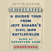 Chickamauga: A Guided Tour from Jeff Shaara's Civil War Battlefields audiobook download