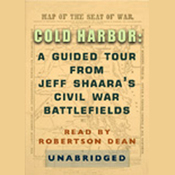 Cold Harbor: A Guided Tour from Jeff Shaara's Civil War Battlefields audiobook download