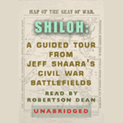 Shiloh: A Guided Tour from Jeff Shaara's Civil War Battlefields audiobook download