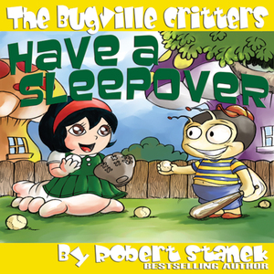 The-bugville-critters-have-a-sleepover-buster-bees-adventures-series-3-unabridged-audiobook