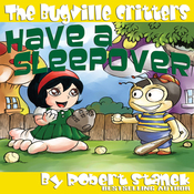 The Bugville Critters Have a Sleepover: Buster Bee's Adventures Series #3 (Unabridged) audiobook download