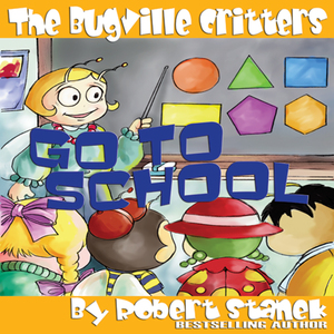 The-bugville-critters-go-to-school-buster-bees-adventures-series-2-unabridged-audiobook