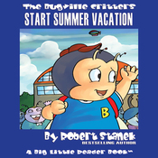 The Bugville Critters Start Summer Vacation: Buster Bee's Adventure Series, Book 8 (Unabridged) audiobook download