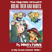 The Bugville Critters Break Their Bad Habits: Lass Ladybug's Adventures, Book 2 (Unabridged) audiobook download