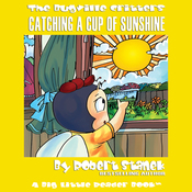 The Bugville Critters: Catching a Cup of Sunshine: Learning Adventures, Book 3 (Unabridged) audiobook download