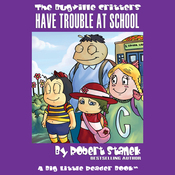 The Bugville Critters Have Trouble at School: Lass Ladybug's Adventures, Book 1 (Unabridged) audiobook download
