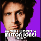 The Very World of Milton Jones: Series 2, Part 3 audiobook download