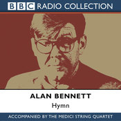 Hymn: Alan Bennett and The Medici String Quartet audiobook download