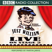 Just William: Live On Stage 2 audiobook download