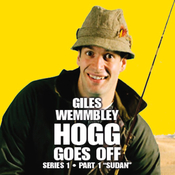 Giles Wemmbley Hogg Goes Off, Series 1, Part 1: Sudan audiobook download
