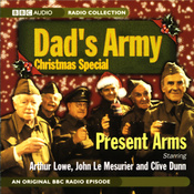 Dad's Army Christmas Special: Present Arms audiobook download