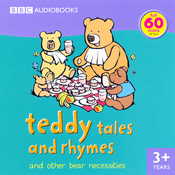 Teddy Tales and Rhymes: and Other Bear Necessities audiobook download