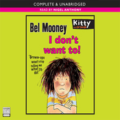 I Don't Want To! (Unabridged) audiobook download