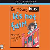 It's Not Fair (Unabridged) audiobook download