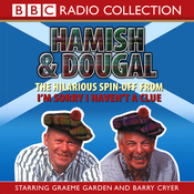 I'm Sorry I Haven't A Clue: You'll Have Had Your Tea - The Doings of Hamish and Dougal Series 1 audiobook download