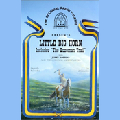 Little Big Horn (Dramatized) audiobook download