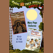 Magic Tree House: Books 3-4 (Unabridged) audiobook download